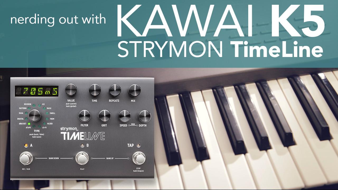 Kawai K5 Strymon TimeLine Demo