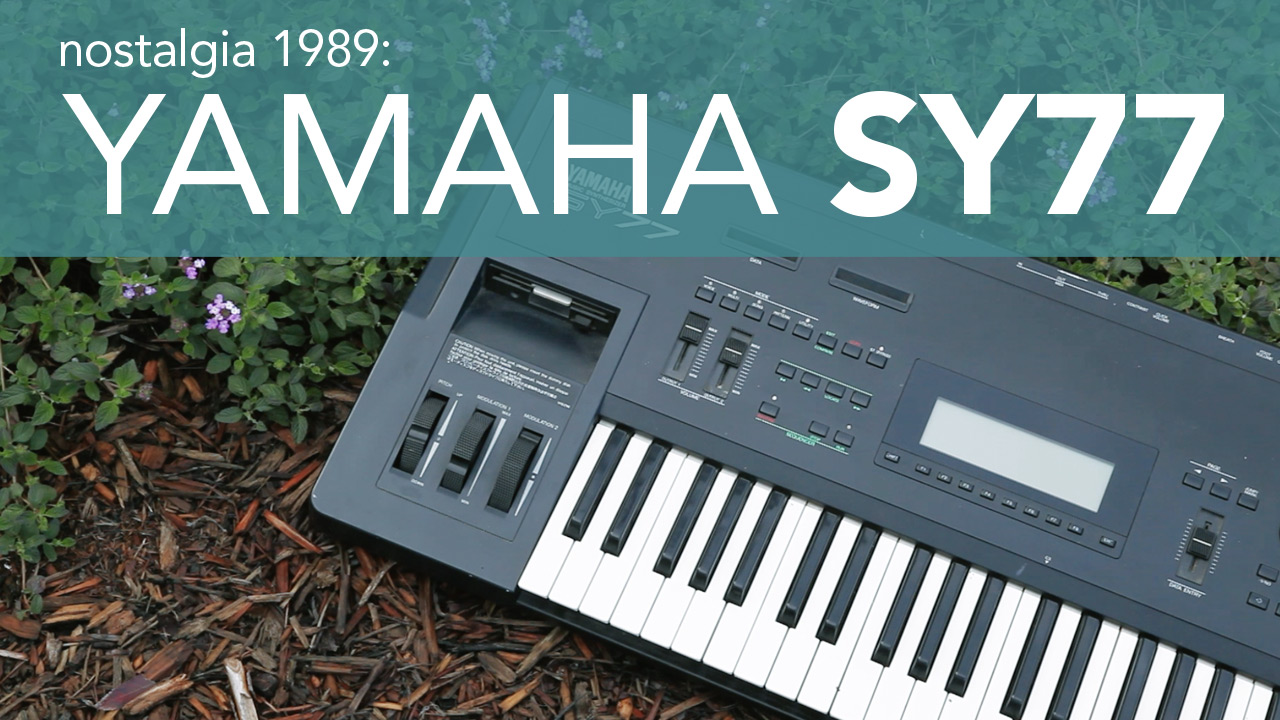 Yamaha SY77 Strymon BigSky Demo